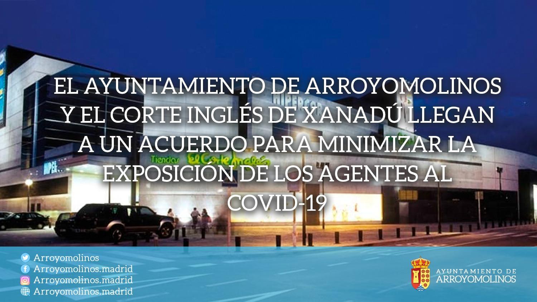 Texto Alternativo: El Ayuntamiento de arroyomolinos y El Corte Inglés de Xanadú llegan a un acuerdo para minimizar la exposición de los agentes al COVID-19